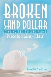 Broken Sand Dollar by Nicole Saint-Clair
