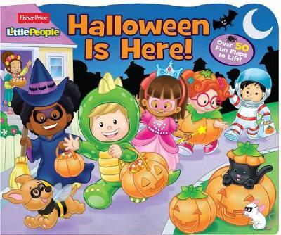 Fisher Price Little People: Halloween Is Here! by Parragon Books Ltd