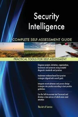 Security Intelligence Complete Self-Assessment Guide by Gerardus Blokdyk image