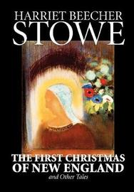 The First Christmas of New England and Other Tales by Harriet Beecher Stowe image