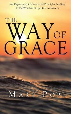 The Way of Grace by Mark Pope