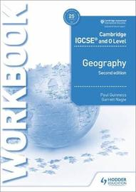 Cambridge IGCSE and O Level Geography Workbook 2nd edition by Paul Guinness