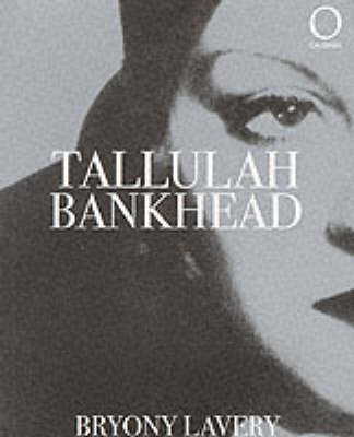 Tallulah Bankhead by Bryony Lavery image