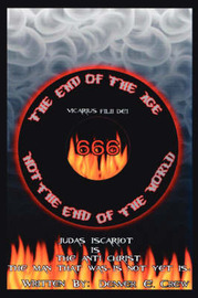 The End of The Age Not The End of The World by Denver, E. Crew image
