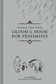 Gloom and Doom for Pessimists by A.A. Milne
