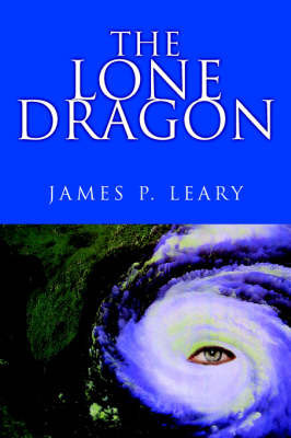 The Lone Dragon by James P Leary, Ph.D.