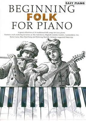 Beginning Folk For Piano by Music Sales