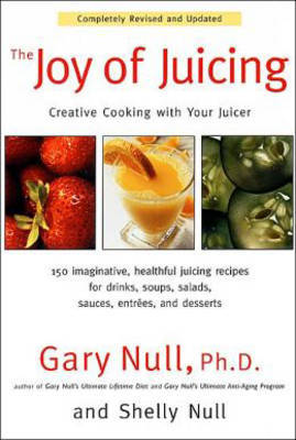 Joy of Juicing by Gary Null image