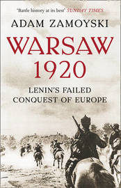 Warsaw 1920 by Adam Zamoyski
