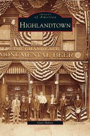 Highlandtown by Gary Helton