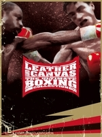 Leather And Canvas - The Ultimate Boxing Collection: Vol. 4 (3 Disc Box Set) on DVD