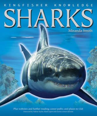 Kingfisher Knowledge Sharks by Miranda Smith