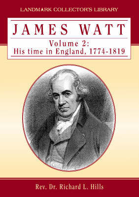 James Watt: v. 2 by Richard Hills image