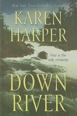 Down River by MS Karen Harper image