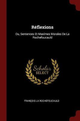Reflexions by Francois La Rochefoucauld image