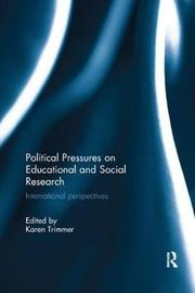 Political Pressures on Educational and Social Research image