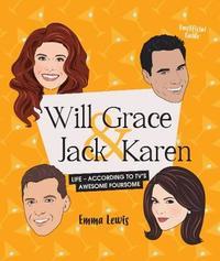 Will & Grace & Jack & Karen by Emma Lewis