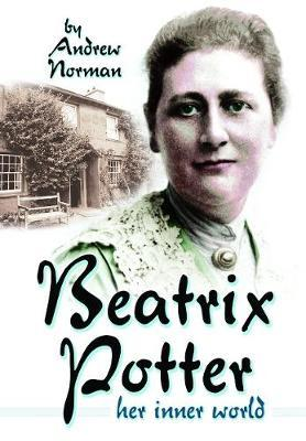 Beatrix Potter by Andrew Norman