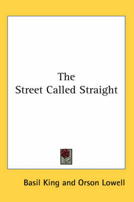 The Street Called Straight by Basil King image