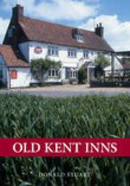 Old Kent Inns by Donald Stuart image