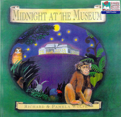 Midnight at the Museum by Richard Wolfe