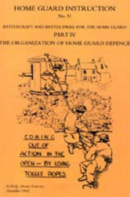 Home Guard Instruction 1943 by Home Forces Ghq Home Forces
