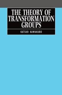 The Theory of Transformation Groups by Katsuo Kawakubo image