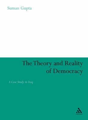 The Theory and Reality of Democracy by Suman Gupta