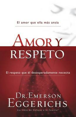 Amor y Respeto by Dr Emerson Eggerichs image