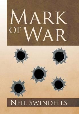 Mark of War by Neil Swindells image