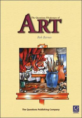 The Questions Dictionary of Art by Rob Barnes image