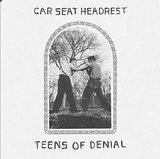 Teens Of Denial by Car Seat Headrest