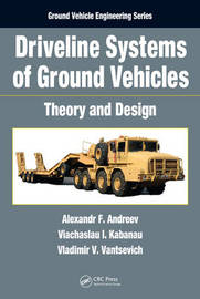 Driveline Systems of Ground Vehicles by Alexandr F. Andreev image