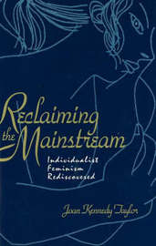 Reclaiming The Mainstream by Joan Kennedy Taylor image