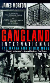 Gangland International by James Morton image