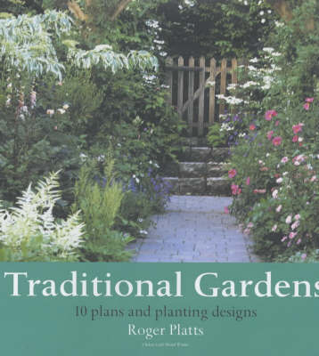 Traditional Gardens by Roger Platts