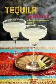 Tequila Beyond Sunrise by Jesse Estes