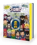 DC Comics: Ooshies Collector's Guide