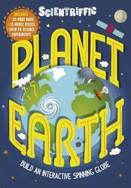 Scientriffic: Planet Earth by Jen Green