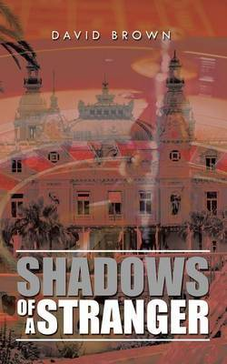 Shadows of a Stranger by David Brown