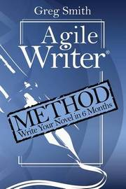 Agile Writer by Gregory Smith