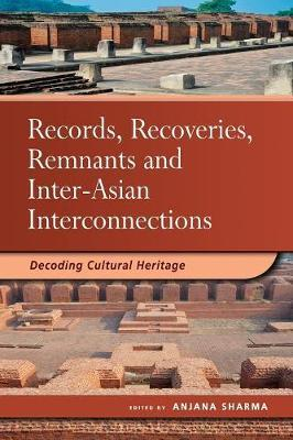 Records, Recoveries, Remnants and Inter-Asian Interconnections image