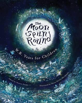 The Moon Spun Round by W.B.YEATS image