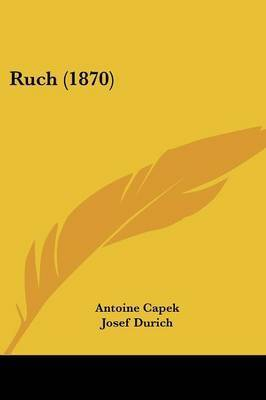 Ruch (1870) by Antoine Capek