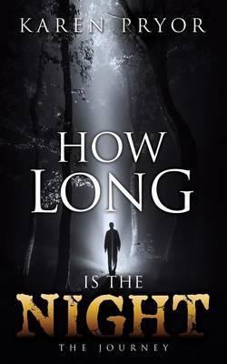 How Long Is the Night by Karen Pryor