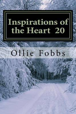 Inspirations of the Heart 20: This Christmas by Dr Ollie B Fobbs Jr