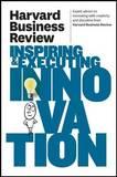 Harvard Business Review on Inspiring & Executing Innovation by Harvard Business Review