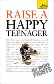 Raise a Happy Teenager: Teach Yourself by Suzy Hayman