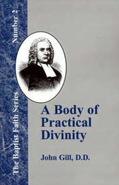 A Body of Practical Divinity by John Gill