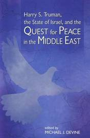 Harry S Truman, the State of Israel & the Quest for Peace in the Middle East image